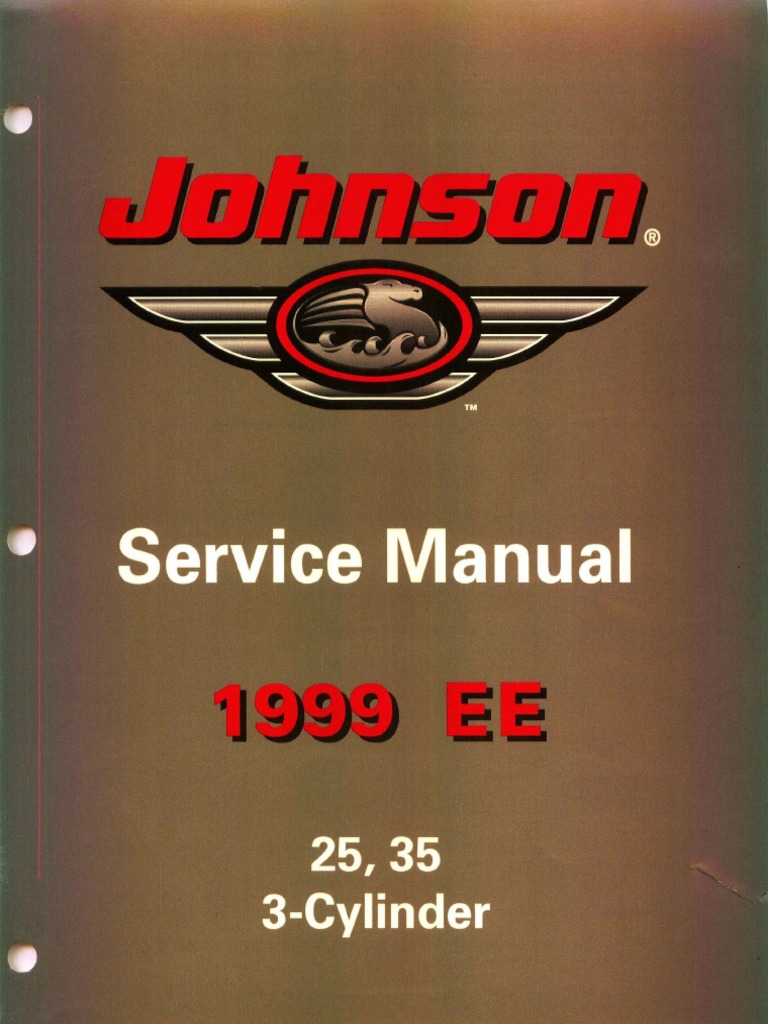 1999 EE johnson 25 35 3 Cylinder outboards service manual