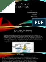 Prosesos de Soldaura SMAE MIG Y TIG