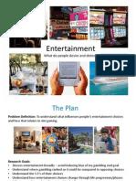 Entertainment Preferences & Motivations