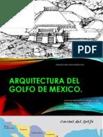 Arquitectura Del Golfo de Mexico