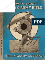 How to Shoot the US Army Rifle I