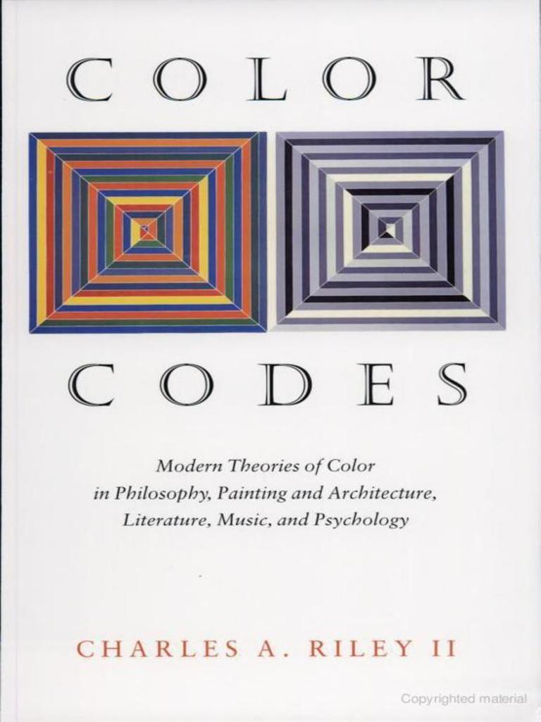 Color codes modern theories of color in philosophy painting and color codes modern theories of color in philosophy painting and architecture literature music and psychology color paintings fandeluxe Image collections
