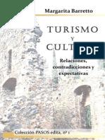 BARRETTO, M. Turismo y Cultura. Relaciones, Contradicciones y Expectativas. 2007