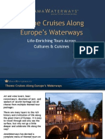 Theme Cruises Along Europe's Waterways Life-Enriching Tours Across Cultures & Cuisines