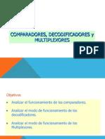 Comparadores Decodificadores y Multiplexores