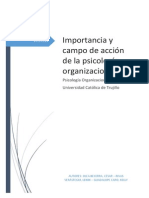 Importancia y Campo de Acción de La Psicología Organizacional