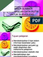5. Sumber-sumber Pengumpulan Data Rutin Untuk Surveilens