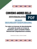 """""""La mujer en el proceso de descolonización y su poder de acción en la toma de decisiones  dentro la Gestión Publica Plurinacional"""" (Organizaciones sociales)"""