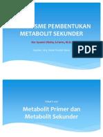 5 Mekanisme Pembentukan Metabolit Sekunder