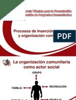 Procesos de Inserción, Abordaje y Organización Comunitaria.