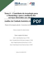Contributo da tecnologia para o Marketing e para a melhoria dos serviços oferecidos aos clientes