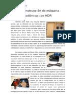 Construcción de Máquina Radiónica Tipo HDR