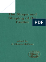 Shape and Shaping of the Psalter (JSOT Supplement) (J. C. McCann, Jr.)