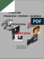 O-Maçom Francesc Feerer y Guardia e a Pedagogia Libertária