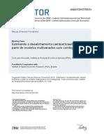 Estimando o Desalinhamento Cambial Brasileiros a Partir de Modelos Multivariados Com Cointegracao