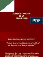 ADM DE LA SEGURIDAD MINERA