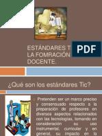 Tic y estándares de formación docente