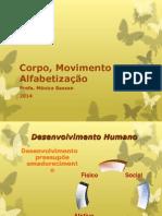Corpo Movimento e Alfabetização - Pronto