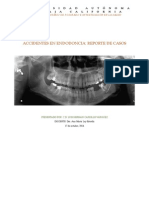 Accidentes en Endodoncia - Reporte de Casos