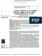 Restor Not Rights but the Right Way to Heal Relationships at Work