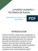 Volcanes,Puntos Calientes y Tectonica de Placas