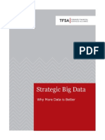 Strategic Big Data - Why More Data is Better