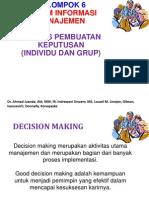 Proses Pembuatan Keputusan (Individu dan Grup)