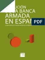 Evolución de la banca armada en España 2013