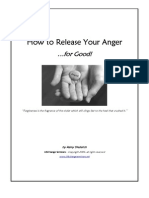 How to Release Your Anger...for Good!