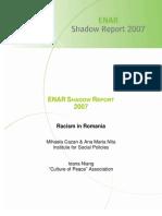 Raportul Shadow Romania 2007 - Reteaua Europeana Impotriva Rasismului(ENAR)