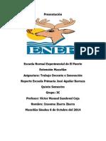 Reporte Escuela Primaria Jose Aguilar Barraza (IRASEMA I.)