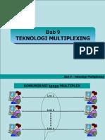 Bab 9 TEKNOLOGI MULTIPLEX.pdf