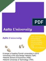Aalto University School of Arts Design and Architecture Presentation April2012