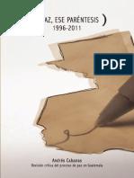 Revisión Crítica Del Proceso de Paz en Guatemala
