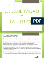 La Objetividad y Justicia