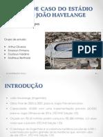 Estudo de Caso Do Estádio Olímpico João Ha Velange