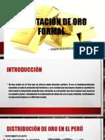 EXPLOTACIÓN DE ORO FORMAL.pptx