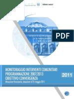 Rapporto Rag Stato Su Progr Europei MICONV2007-2013-31!05!2011