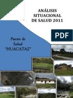 79057777 Analisis Situacional de Salud 2011 Puesto de Salud Huacataz