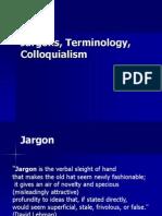 Jargons, Terminology, Colloquialism.ppt