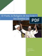 El Vudú, la religión de los Loas y los Zombis