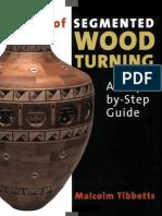 The Art of Segmented Wood Turning