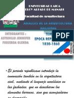 4.- Arquitectura Nacional Epoca Republicana 1830-1860