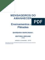 Mensageiros Do Amanhecer- Bárbara Marciniak