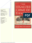 Adams, Silas Walter - The Legalized Crime of Banking and a Constitutional Remedy (1958)