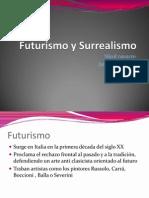 Futurismo y Surrealismo