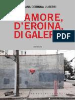 D'AMORE, D'EROINA, DI GALERA