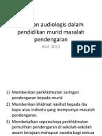 Peranan Audiologis Dalam Pendidikan Murid Masalah Pendengaran