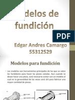 Modelos de Fundicion.