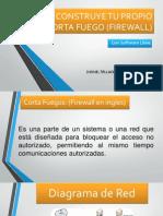 Construye Tu Propio Firewall (Corta Fuego)